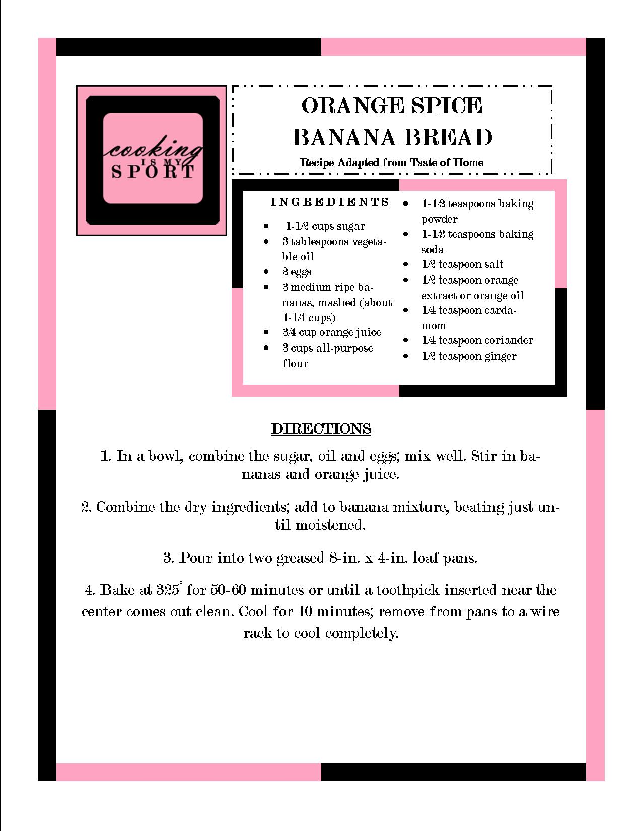 Orange Spice Banana Bread | Cooking Is My Sport