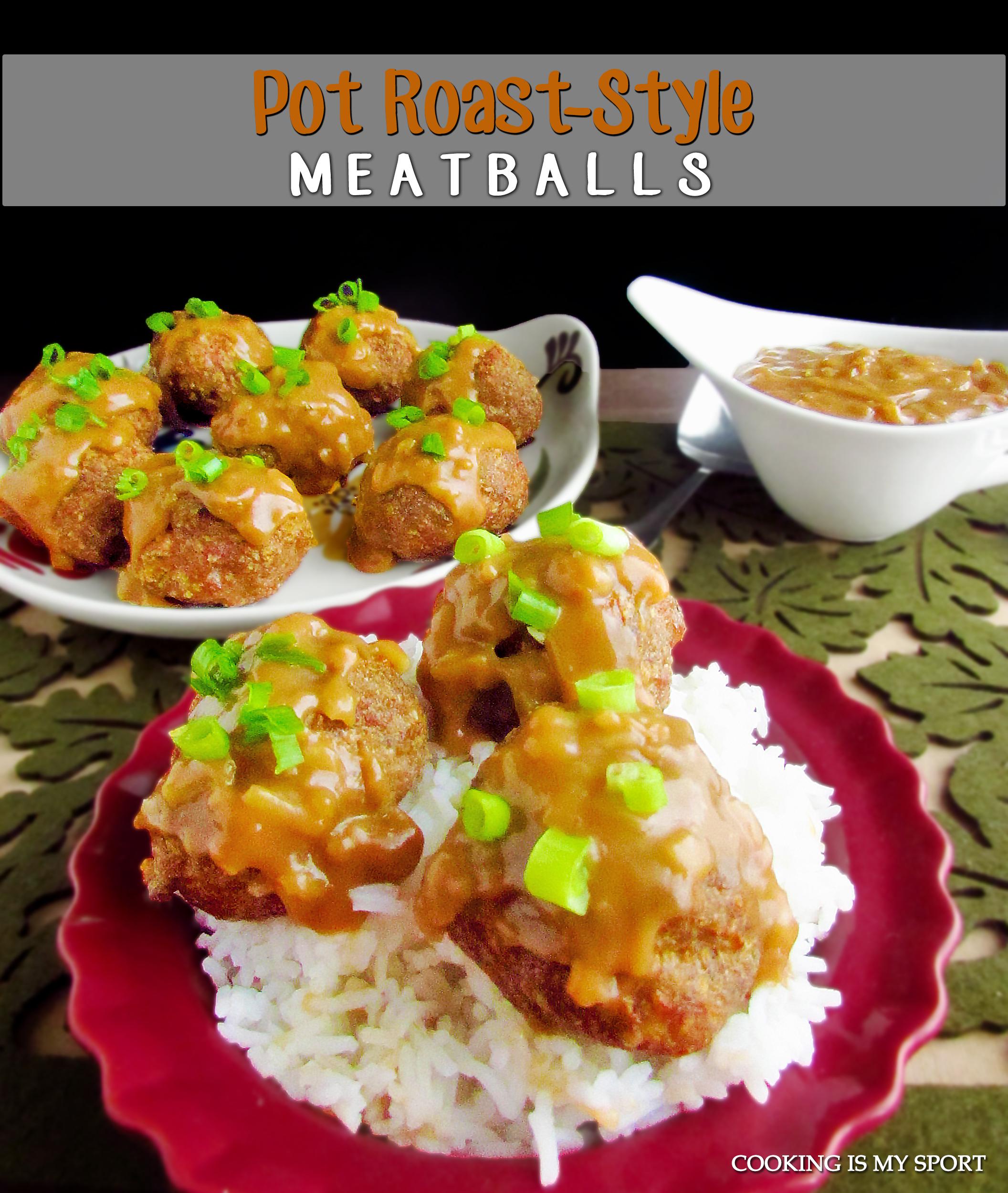 Pot Roast Meatballs2