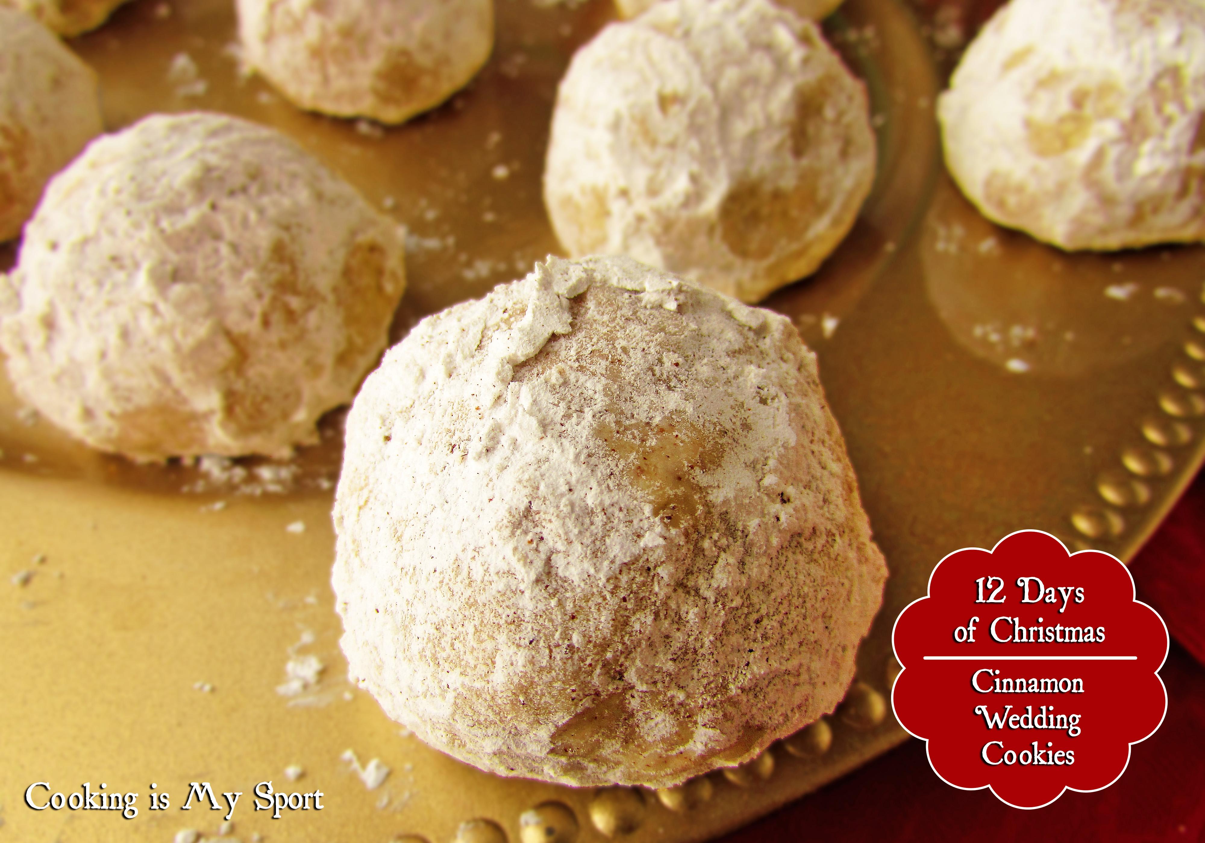 Cinnamon Wedding Cookies Cooking Is My Sport